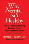Why Normal Isn't Healthy (paperback)